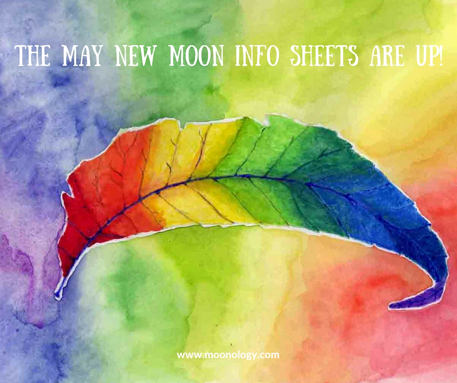 The May New Moon Info Sheets are UP!