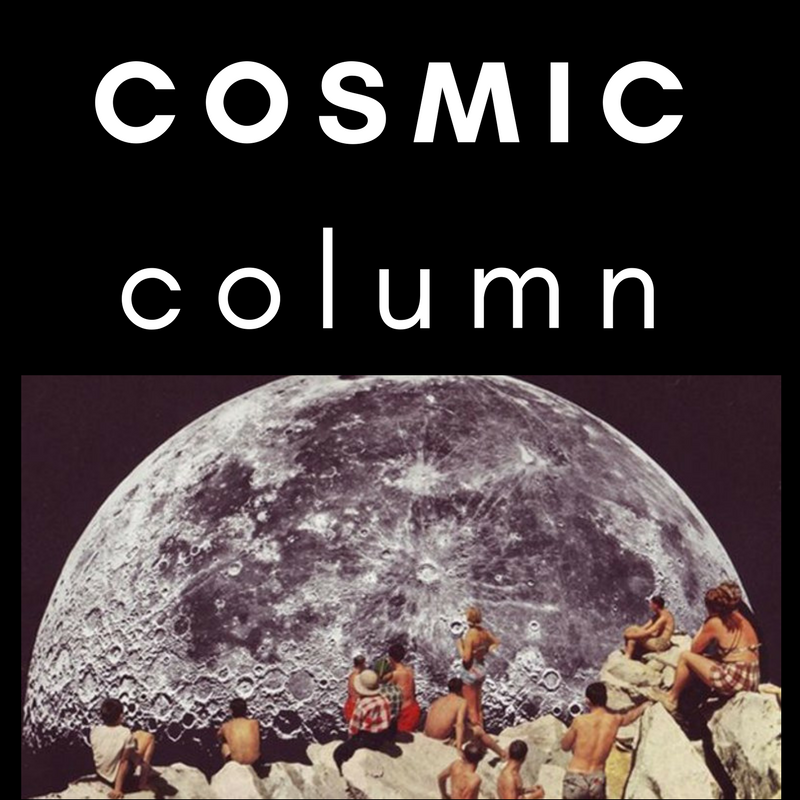 COSMIC COLUMN June 24 2018