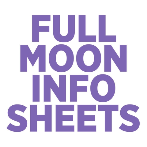 full moon info sheets