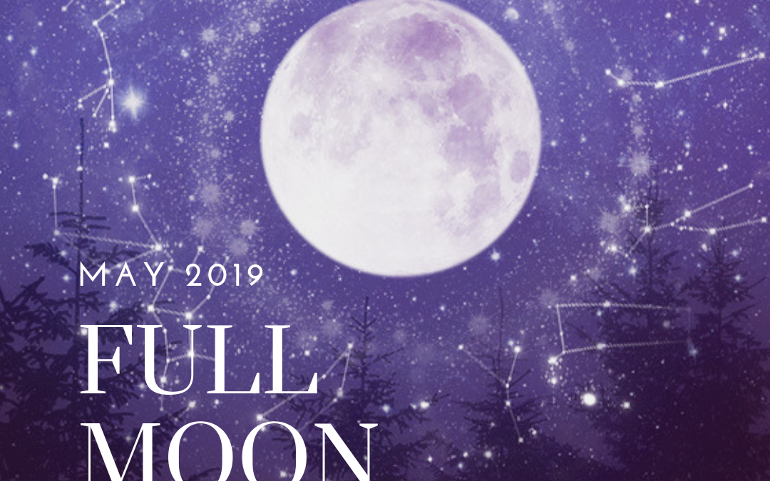 April 2019 and May 2019 Full Moon in Libra
