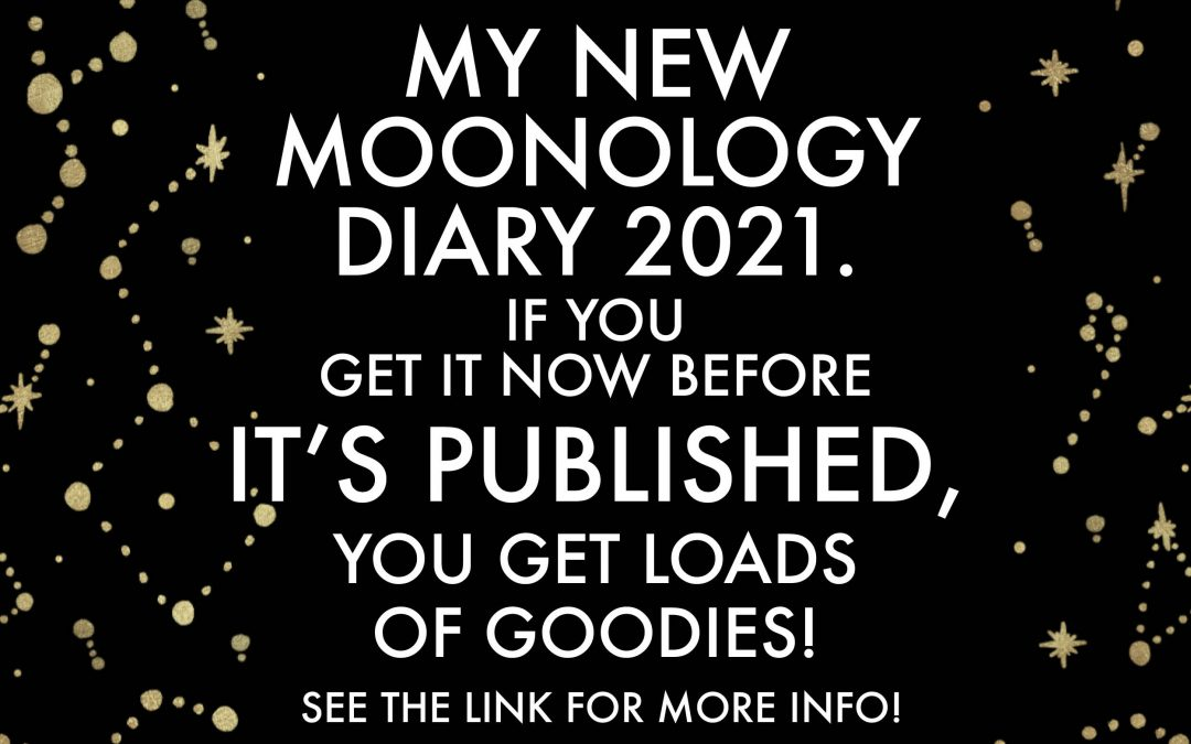 3 days to the publication of my new Moonology Diary 2021