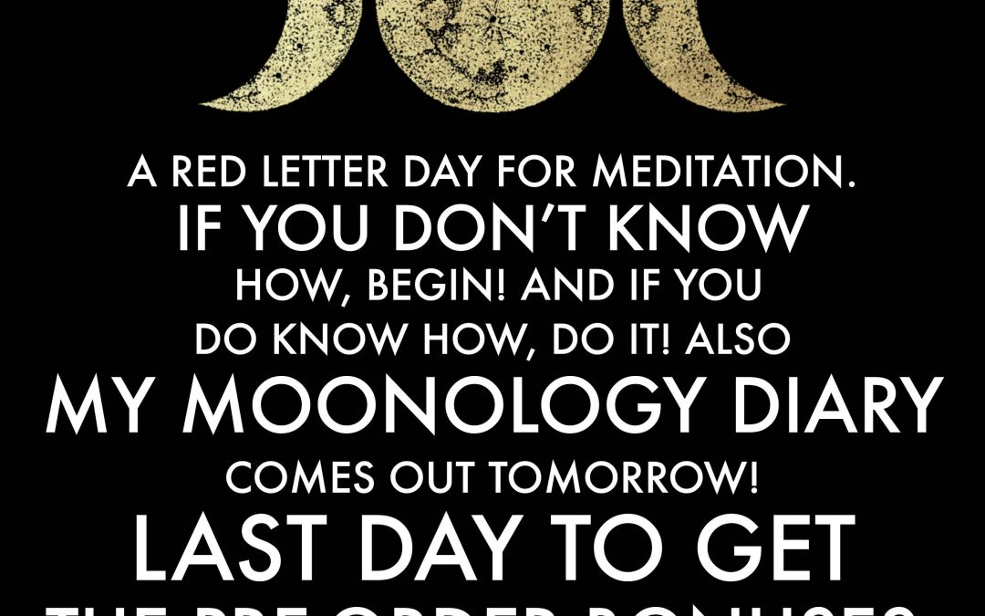 A RED LETTER day for meditation