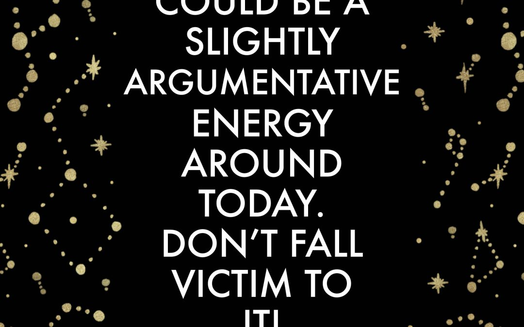 There could be a slightly argumentative energy around today